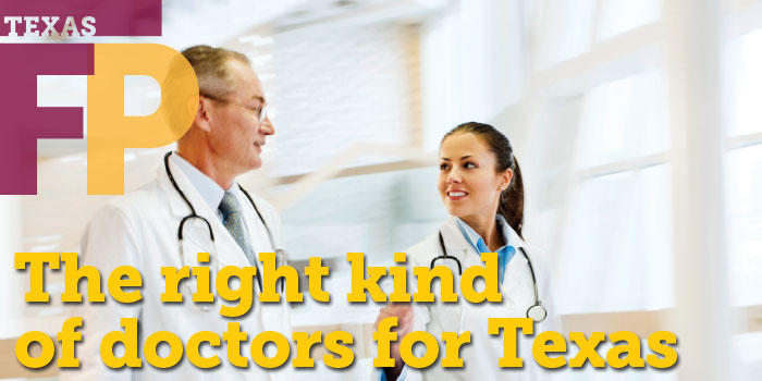 The right kind of doctors for Texas
