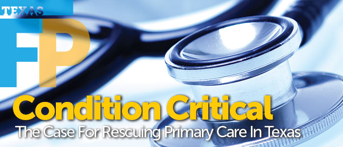 Primary Care in Texas: Condition Critical